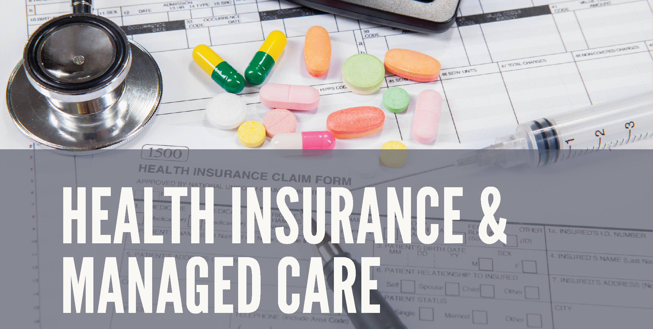 Health Insurance & Managed Care - This course presents an overview of major issues related to the design, function, management, regulation, and evaluation of health insurance and managed care plans. The course provides a firm foundation in basic concepts pertaining to private and public sector health insurance/benefit plans, both as provided by employers and government agencies such as Medicaid and Medicare. Key topics include population care management techniques, provider payment, organizational integration, quality and accountability, cost-containment, and public policy. The course makes extensive use of outside experts. It is relevant for management- or policy-oriented students who will be working in, or interrelating with, public and private (both for-profit and not-for-profit) health insurance plans and organized delivery systems such as HMOs and hospital/physician
