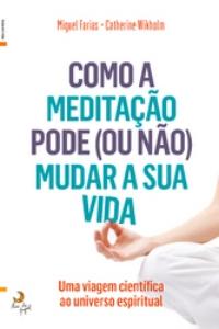 250_9789892333526_como_a_meditacao_pode_ou_nao_mudar_sua_vida.jpg
