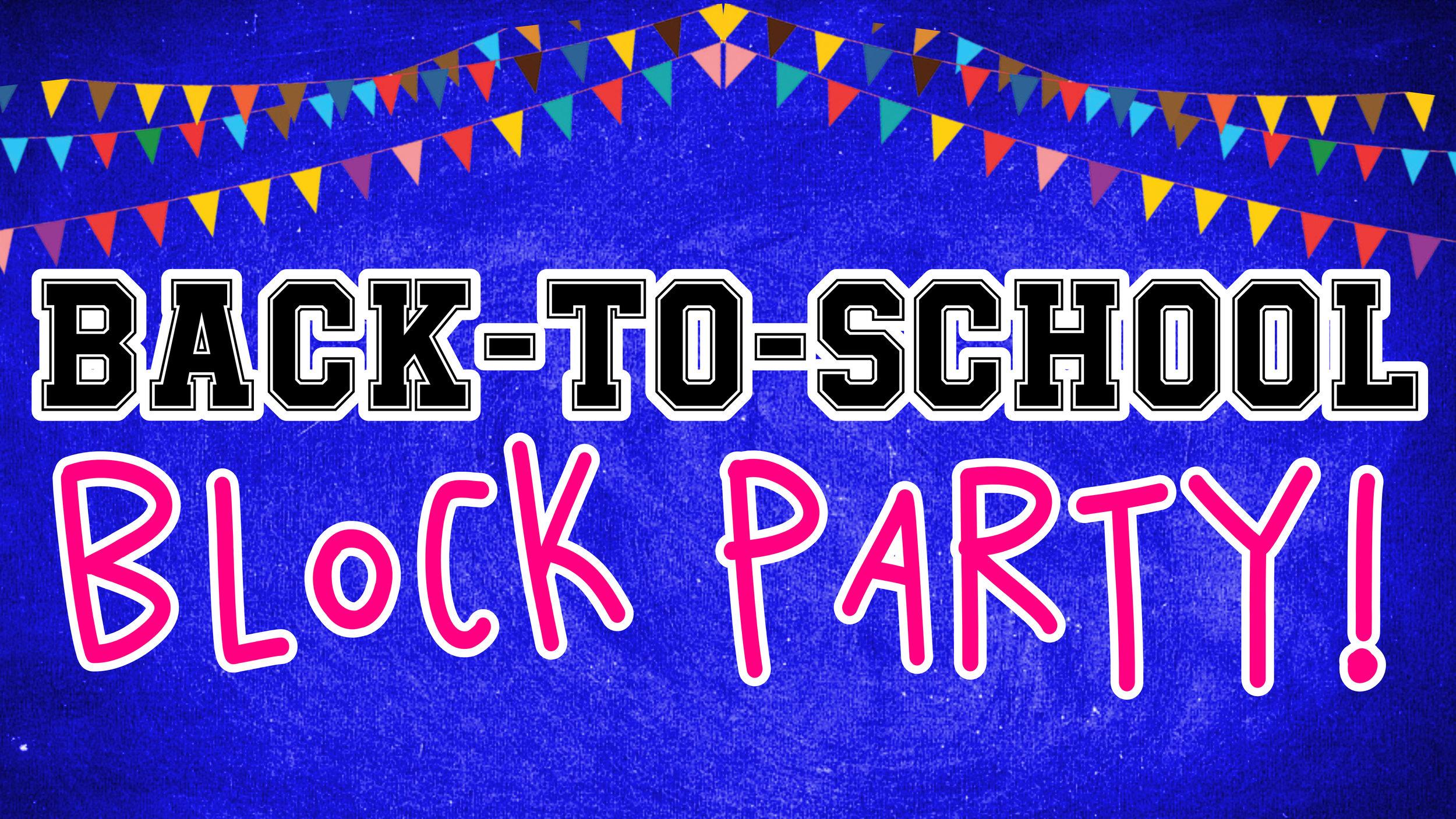 backtoschool block party 16x9.jpg