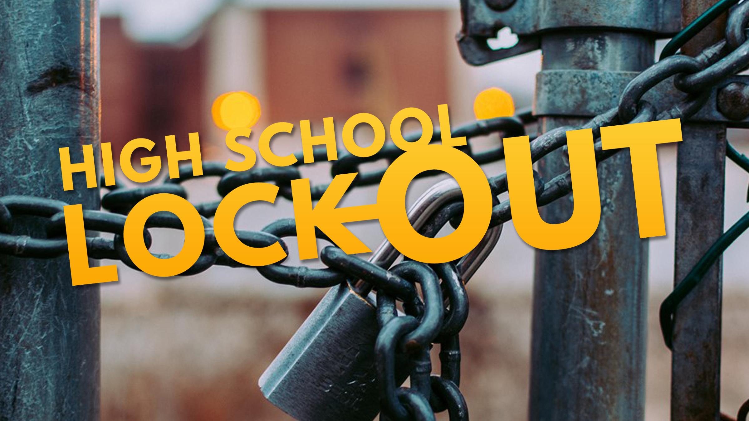 screen_high_school_lock_out_2018.jpg