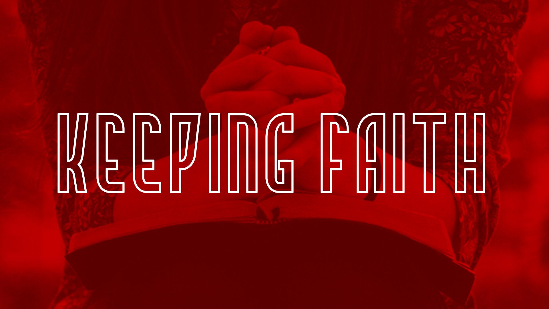 screen_keeping_faith.jpg