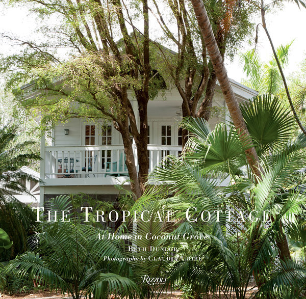 THE TROPICAL COTTAGE / BETH DUNLOP