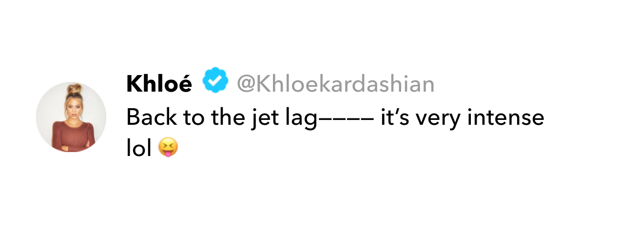Khloé Kardashian tweet on jet lag