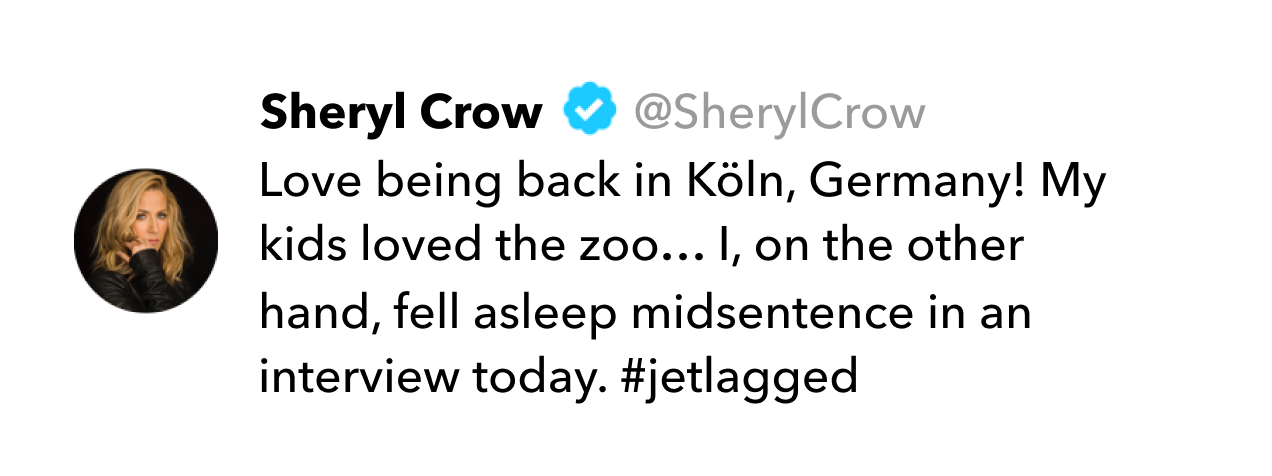 Sheryl Crow tweet on jet lag