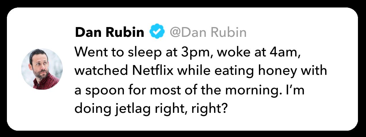 Dan Rubin Tweet on jet lag