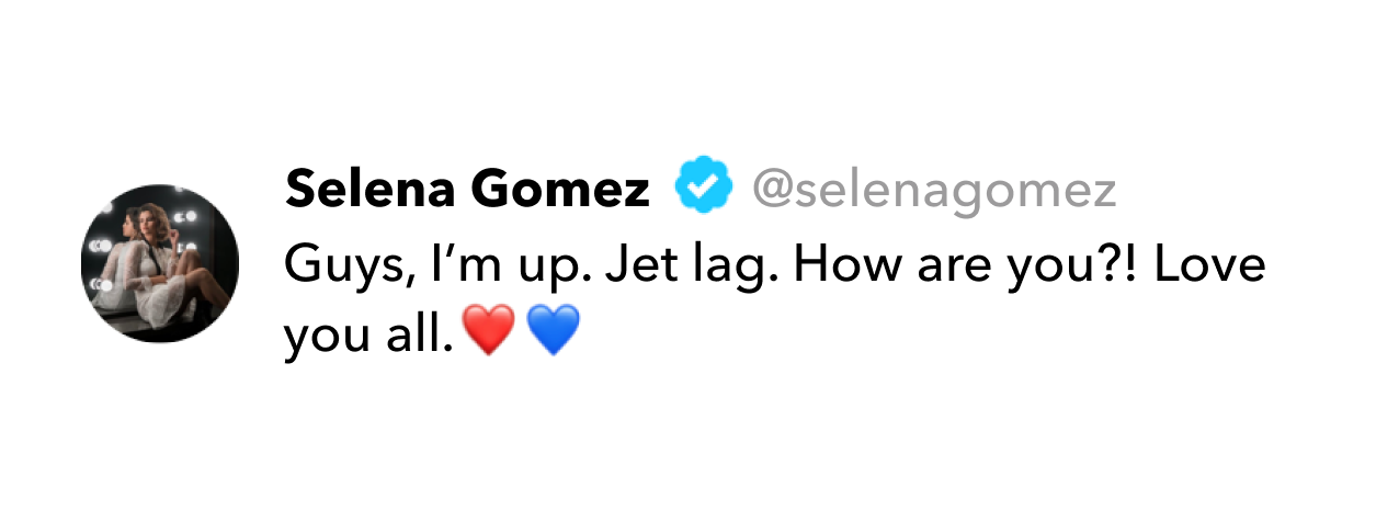 Selena Gomez tweet on jet lag