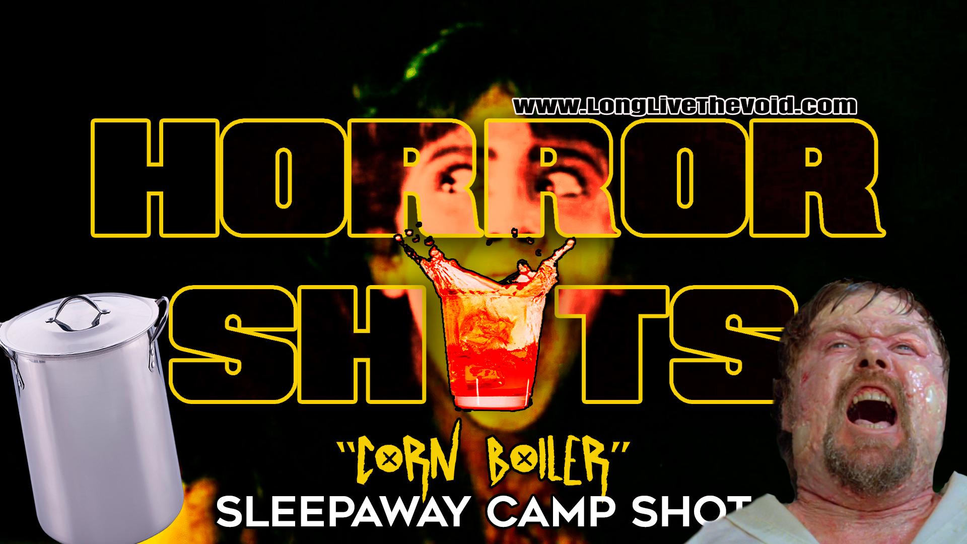 CornBoilerSleepawaycampSHOT.jpg