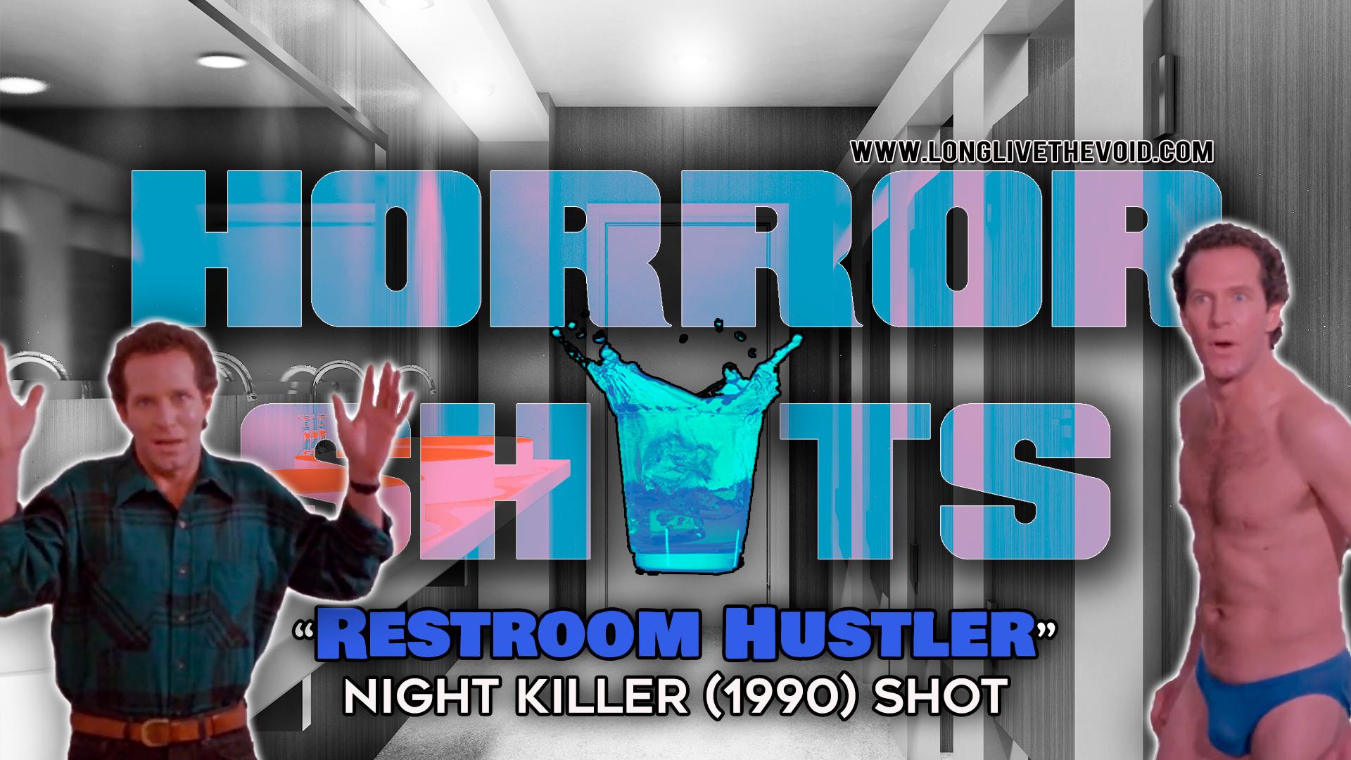 Restroom-Hustler-Night-Killer-(1990)-Shot-HorrorShots.jpg
