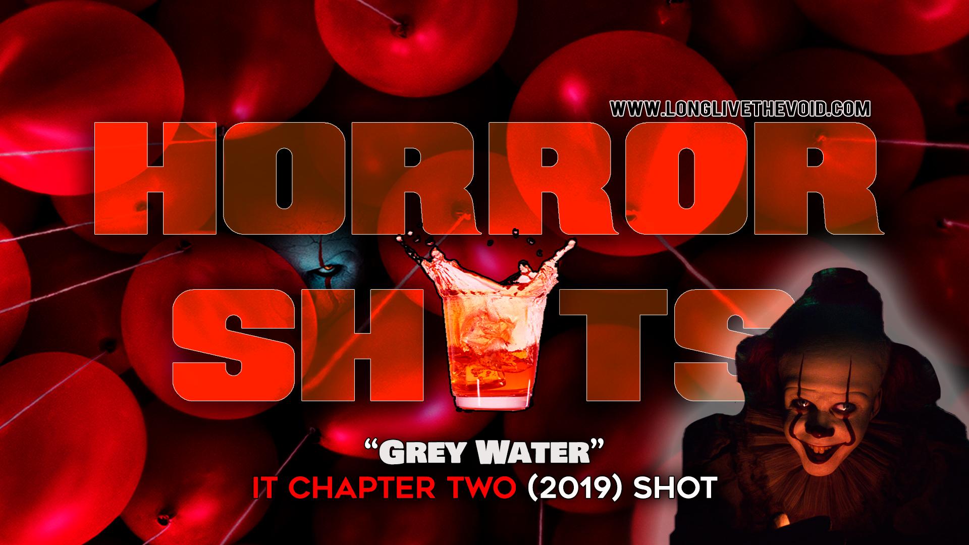Grey-Water-IT-Chapter-Two-(2019)-Shot.jpg