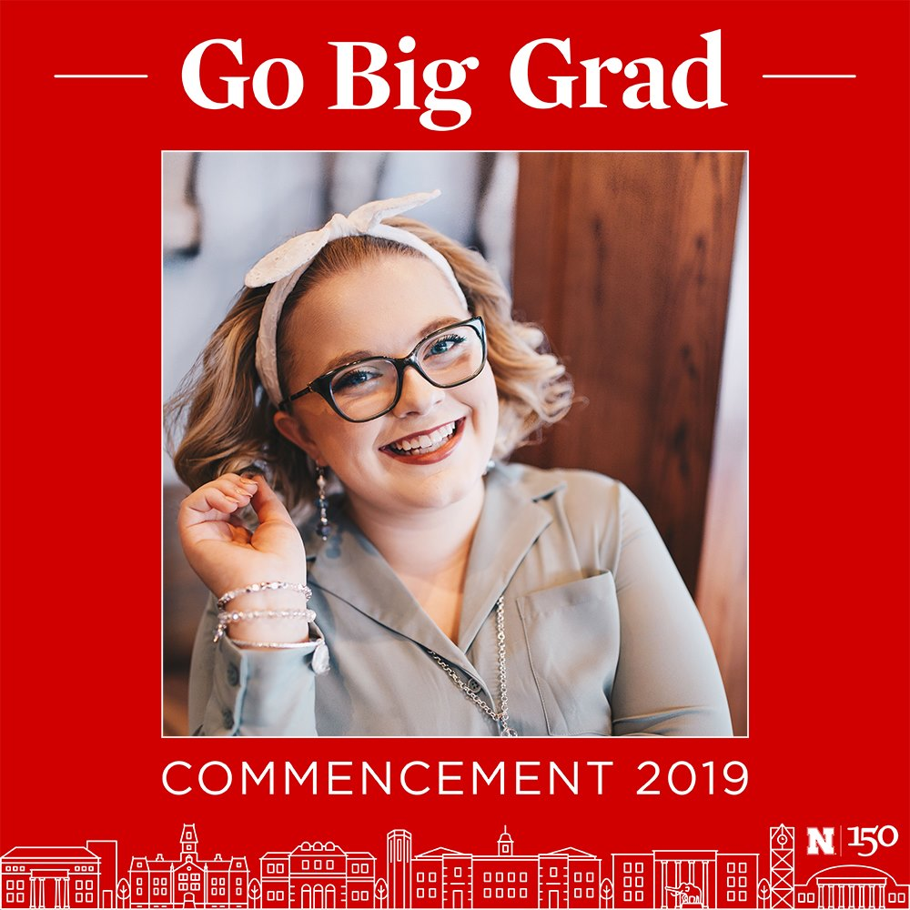 #GoBigGrad - May 2, 2019I was asked to share a little bit of my UNL experience as I prepared for graduation and the future beyond it.