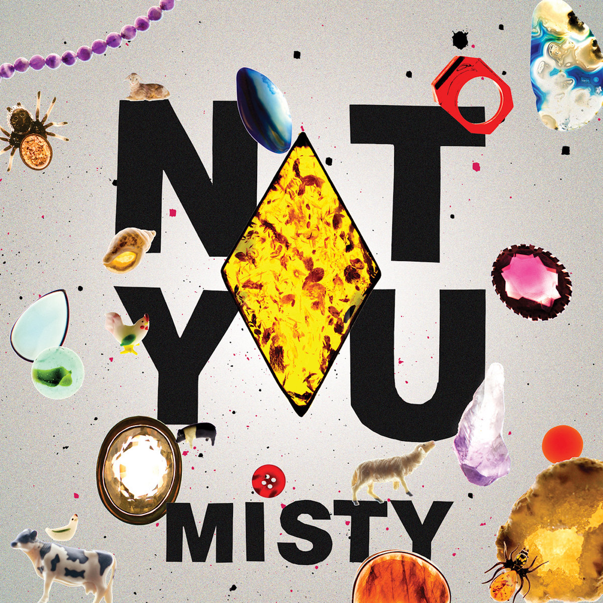 5.  Not You  - Misty (Halifax)