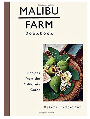 Malibu Farm Cookbook by Helene Henderson