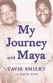My Journey with Maya by Tavis Smiley