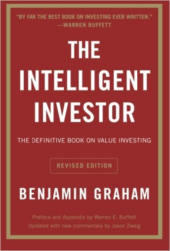 The Intelligent Investor: The Definitive Book on Value Investing. A Book of Practical Counsel by Benjamin Graham