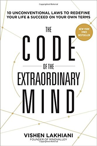 The Code of the Extraordinary Mind by Vishen Lakhiami