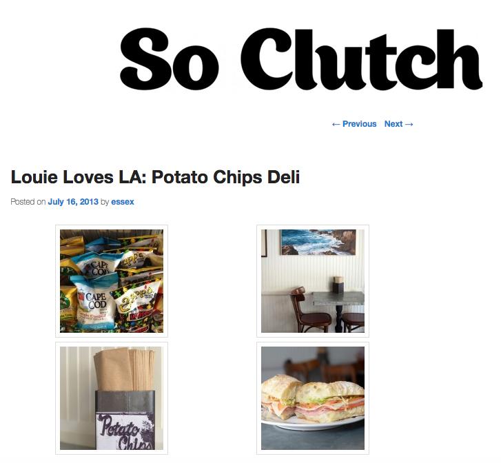 So Clutch: Louie Loves LA: Potato Chips Deli