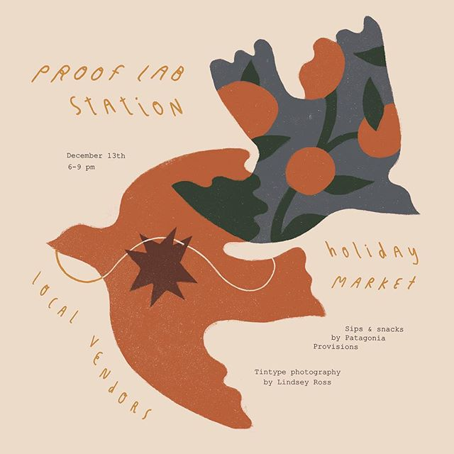 Need to finish your holiday shopping? We are so happy to be selling at the @prooflabstation Holiday Market on Dec 13th. Isn't the illustration @tessrubinstein made for the event beautiful? We sure think so ✨
