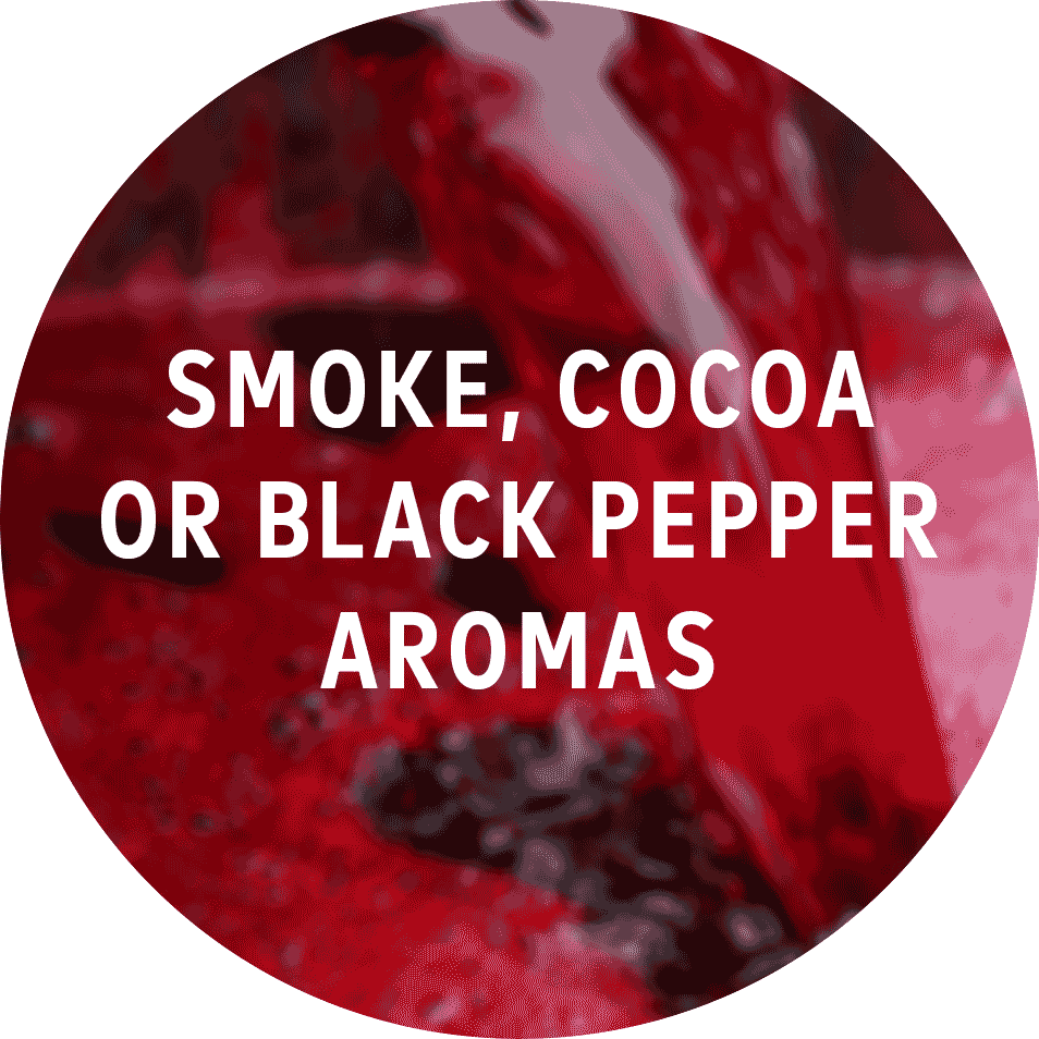 - These 3 aromas are the most common clue of oaking in reds. A wine's grape doesn't have these aromas so they come 100% from the barrel.