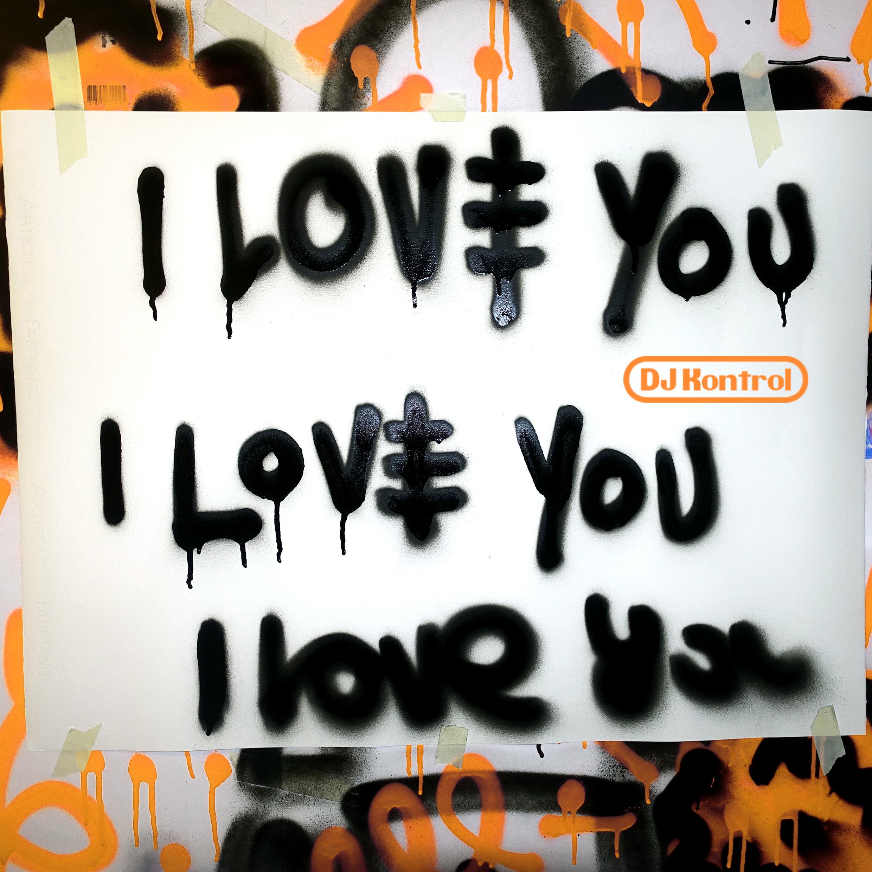 I Love You (DJ Kontrol Remix)