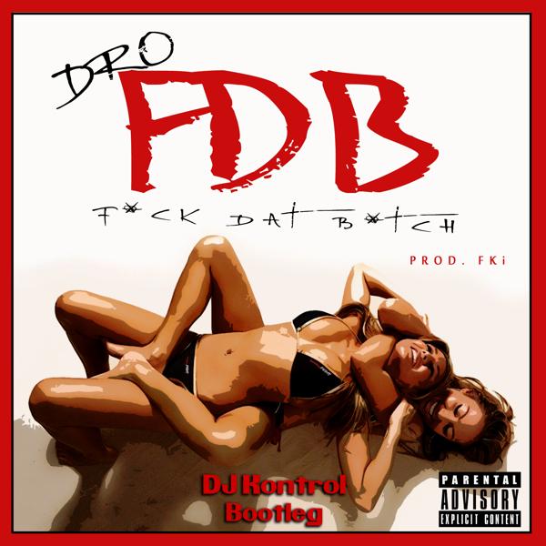 FDB Ohh Shhh (DJ Kontrol Bootleg)