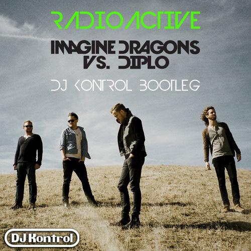Radioactive (DJ Kontrol Bootleg)