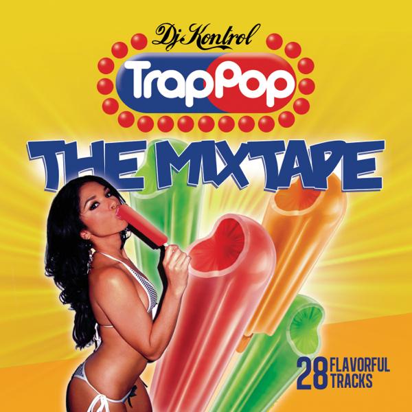 Trap Pop Mixtape Vol. 1
