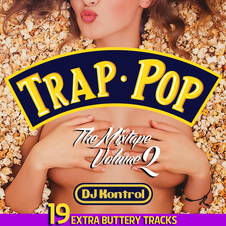 Trap Pop Mixtape Vol. 2