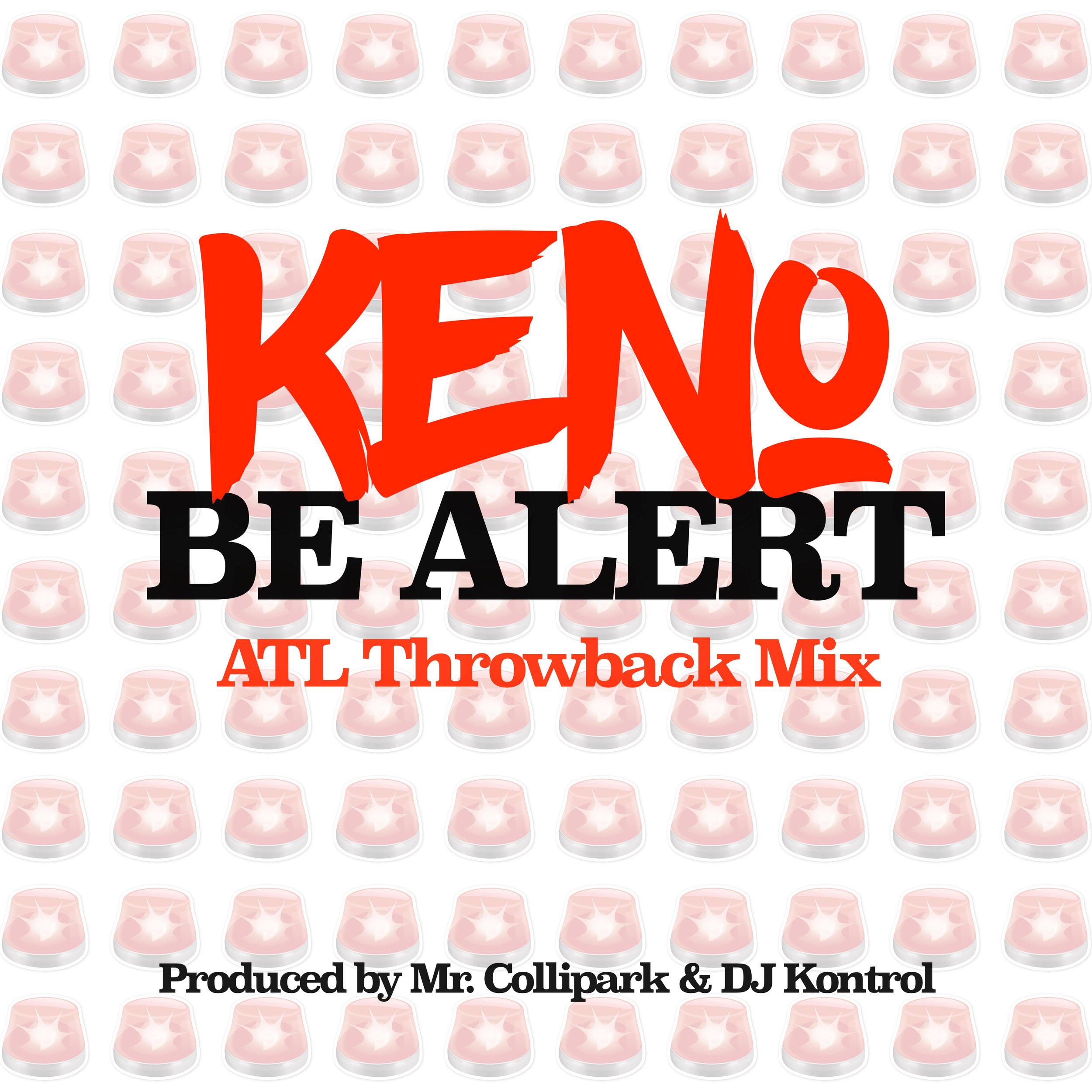 Be Alert (ATL Throwback Mix)