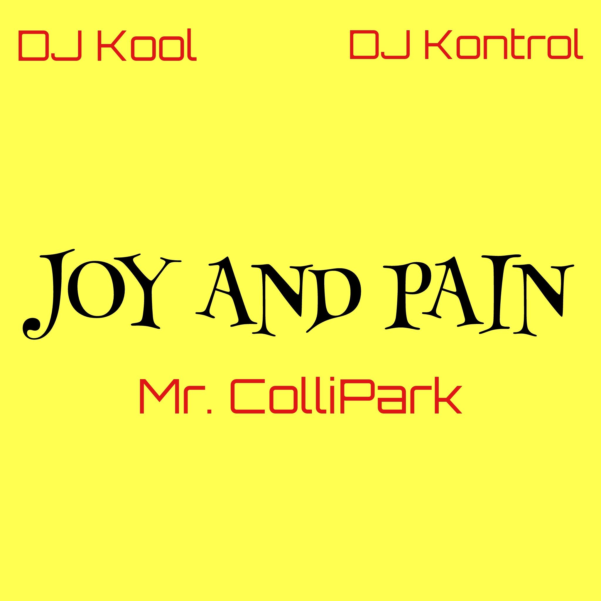 Maze f. Frankie Beverly - Joy & Pain (Mr. Collipark, DJ Kool & DJ Kontrol Remix)