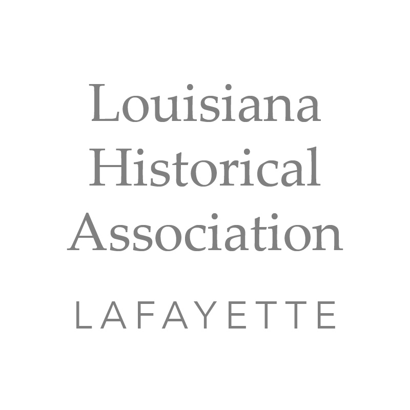 Louisiana Historical Association - Lafayette