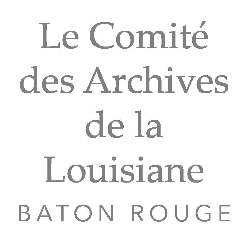 Le Comité des Archives de la Louisiane