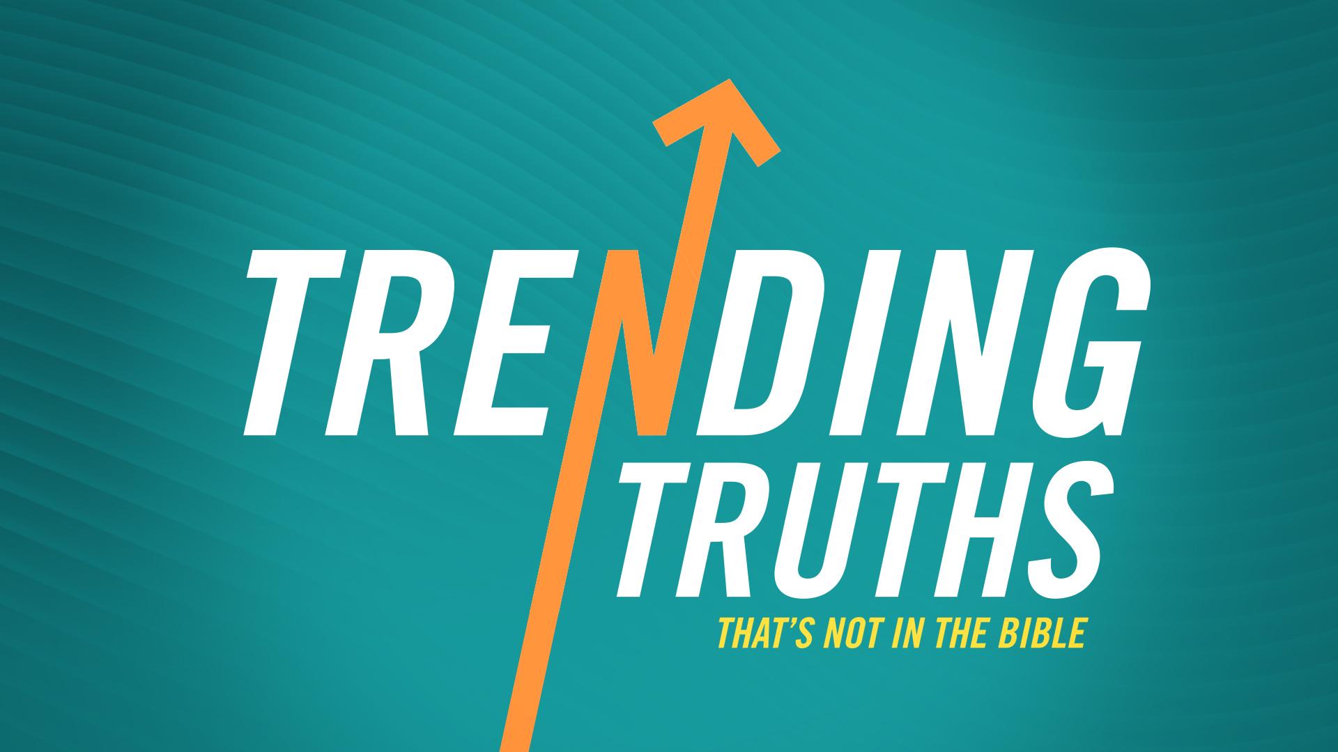 TrendingTruths_OnScreen_1920x1080.jpg