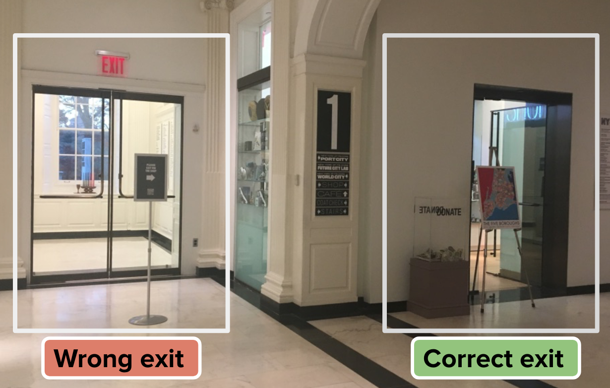 The larger atrium exit on the left. The gift store exit on the right.