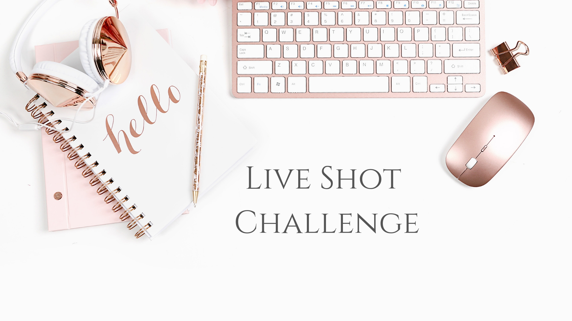 Live Shot Challenge (3).jpg