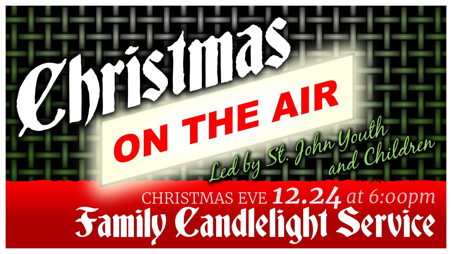 2017 Christmas Eve SLIDE 12.24 Christmas On the Air.png