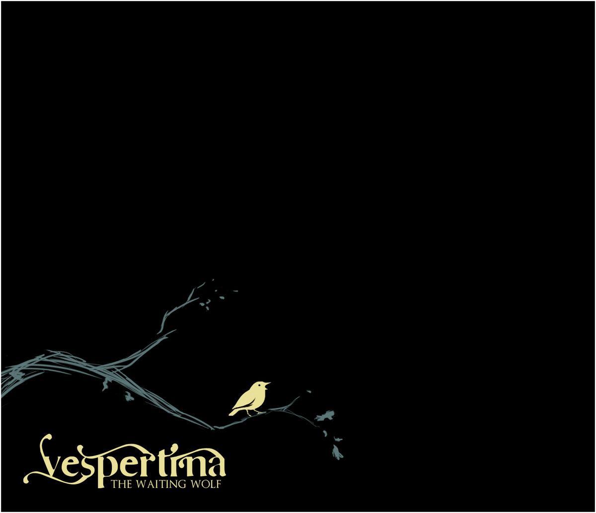 """""""The Waiting Wolf""""  Vespertina (2011)"""