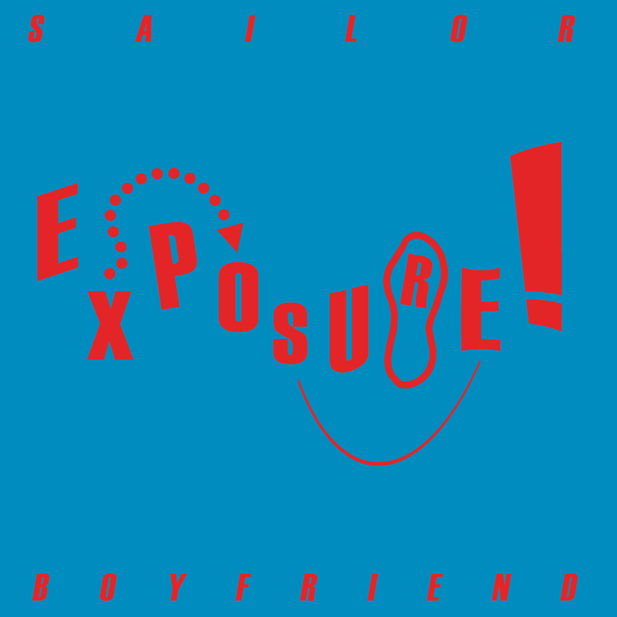 Sailor Boyfriend -   EXPOSURE!  Official Album Art    Designer : Andy Waldron