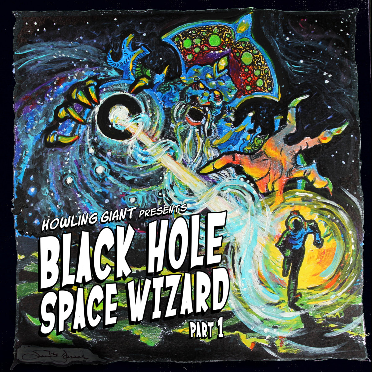 """Howling Giant's """"Black Hole Space Wizard Part 1"""""""