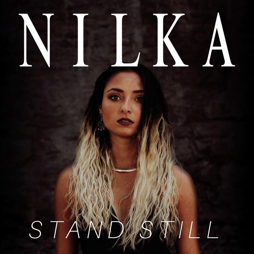 Nilka - Stand Still