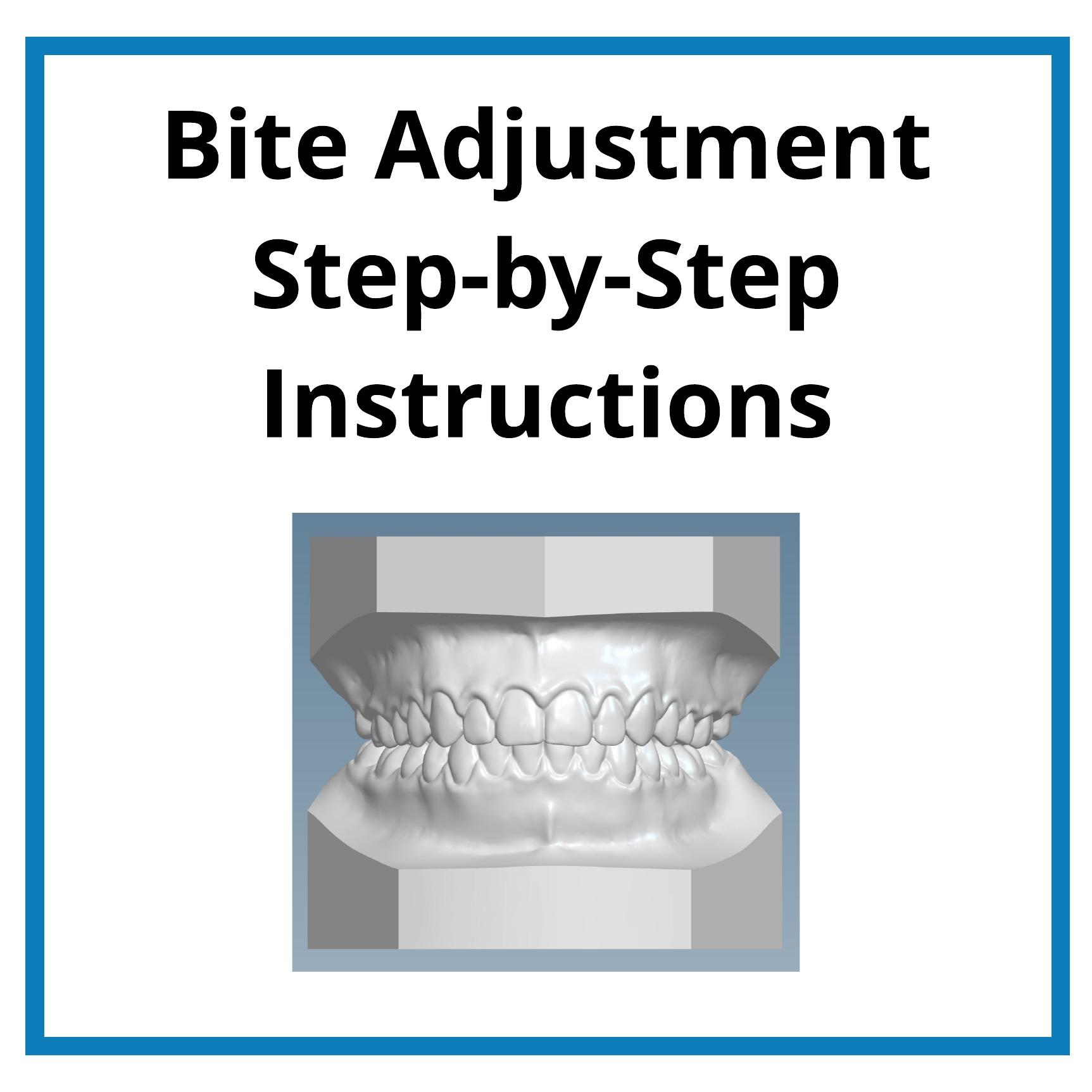 Bite Adjustment Step by Step Instructions.jpeg