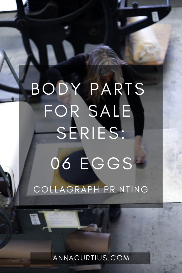 Collagraph Printing - Body Parts for Sale - 06 Eggs