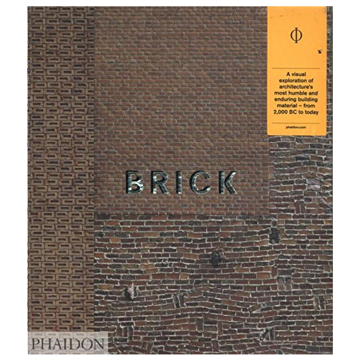 Archisoup-Brick-by-William Hall-phaidon-Architecture-books-student-guides-architect-reading-list