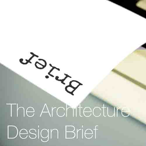 The Architecture Design Brief   The architecture design brief is a key document in the procurement of a project and so here we discuss what exactly one is, why they are important and how to use and write one…