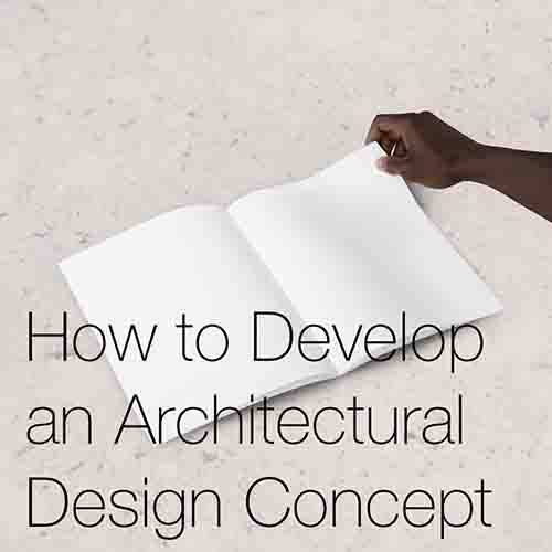 How to Develop an architectural design concept   In this post we look at how to develop an architecture concept and the routes that can be taken to create one...