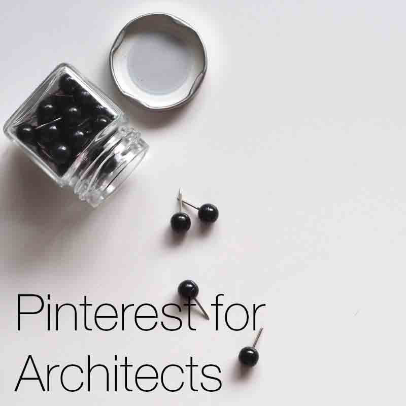Pinterest for Architects   How to use Pinterest to its maxim benefit for architects and those working within the creativeindustry.