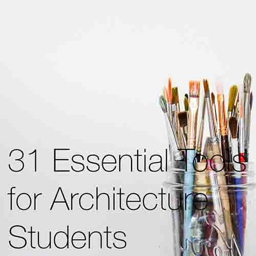 31 Essential Tools for Architecture Students   Here we provide a shopping list of the equipment we feel is the most necessary for any architectural student about to start architecture school...