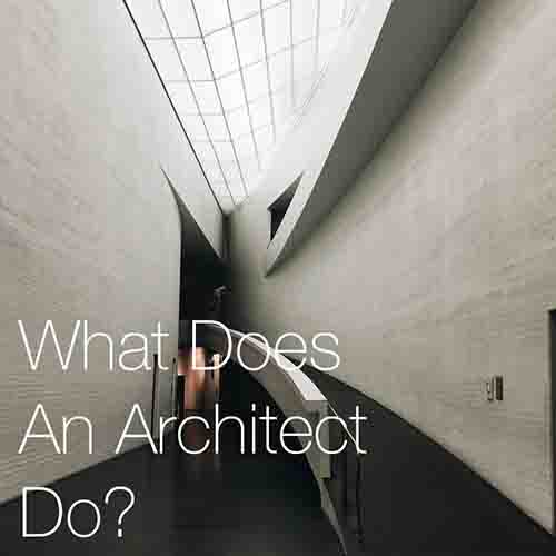 """What Does An Architect Do?   In this post we cover the frequently asked question """"what does an architect do?"""" where we will look at What an architect does on a typical day, What is the architect role..."""