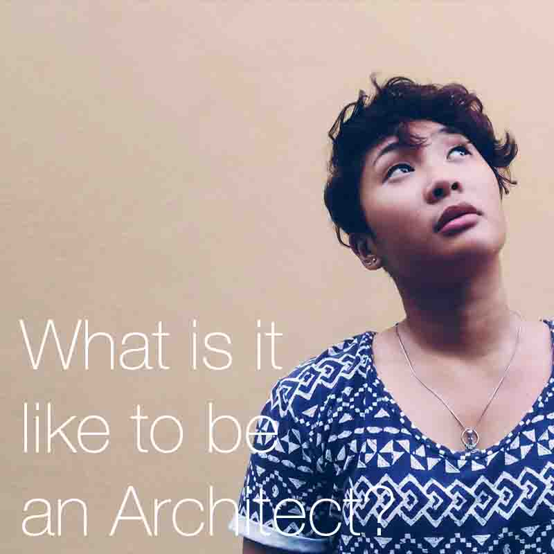What is it like to be an Architect?   Should you be thinking about a career in architecture and becoming an architect?