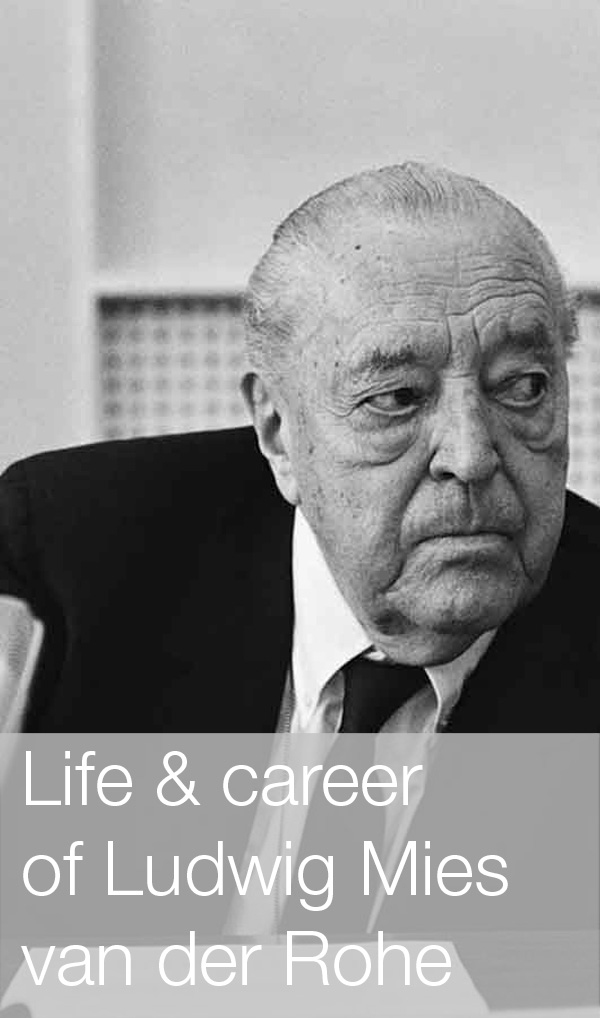 Archisoup-life-&-career-of-Ludwig-Mies-van-der-Rohe.jpg