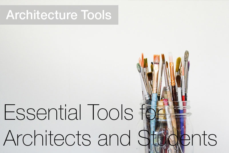 Essential-tools-for-architects.jpg
